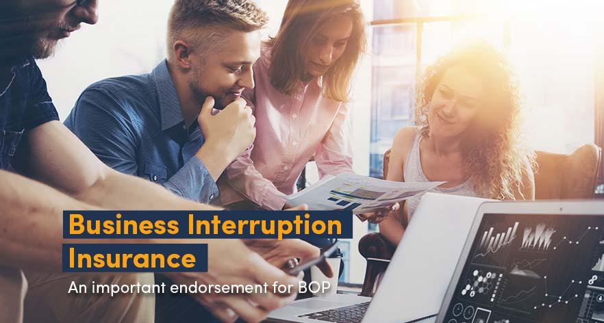 Business Interruption Insurance – An important endorsement for BOP