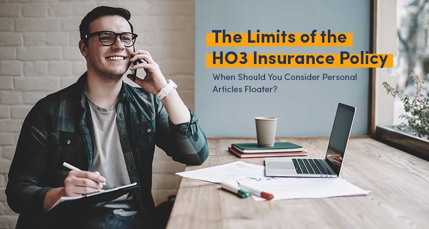 The Limits of the HO3 Insurance Policy: When Should You Consider Personal Articles Floater?