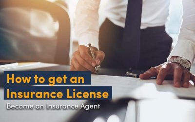 How to get an Insurance License- The First Step to become an Insurance Agent