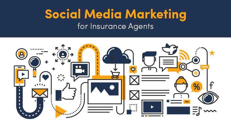 Social Media Marketing for Insurance Agents