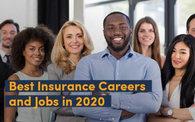 Best Insurance Careers and Jobs in 2020 – Insurance Agent, Underwriter Or Something Else?