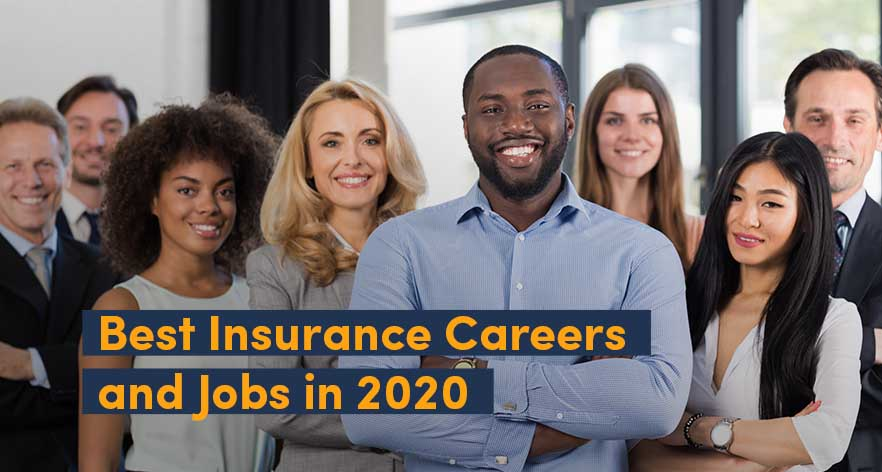 Insurance Careers & Jobs In 2021: The Ultimate Guide