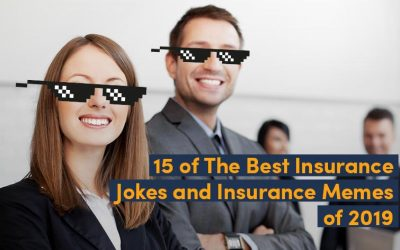15 of The Best Insurance Jokes and Insurance Memes of 2019