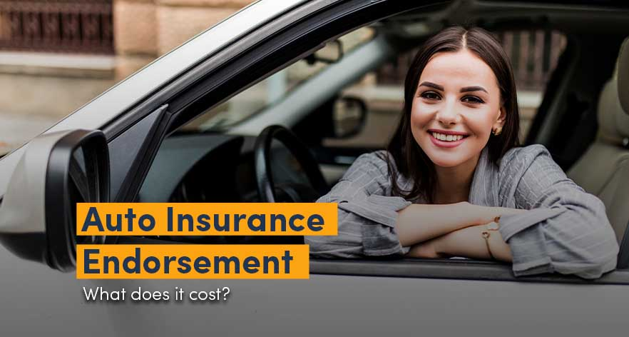 Auto Insurance Endorsement: What does it cost?