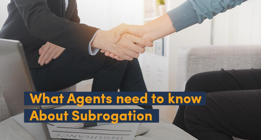 What Agents Need to Know About Subrogation