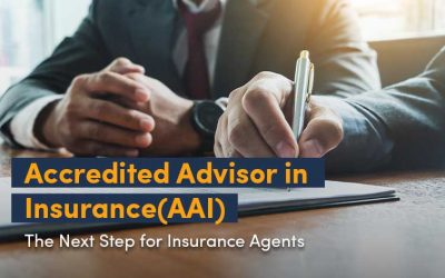 Accredited Advisor in Insurance(AAI)- The Next Step for Insurance Producers