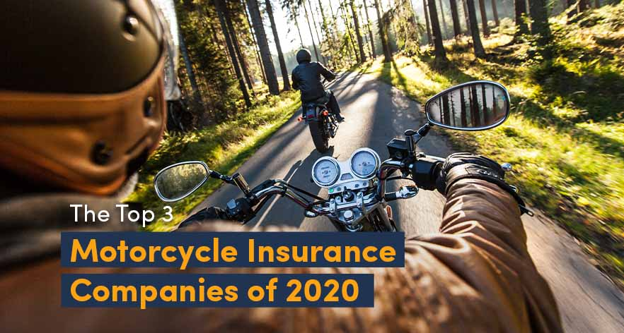 The Top 3 Motorcycle Insurance Companies of 2020