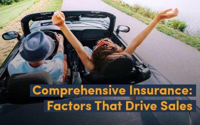 Comprehensive Insurance: Factors That Drive Sales
