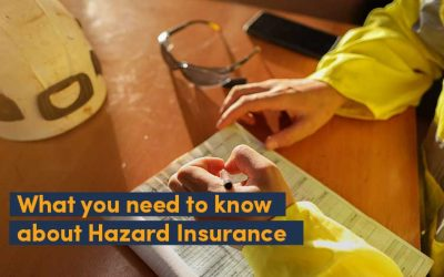 What you need to know about Hazard Insurance