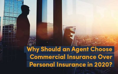 Why Should an Agent Choose Commercial Insurance Over Personal Insurance in 2020?