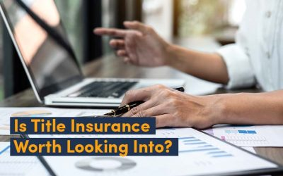 Is Title Insurance Worth Looking Into?