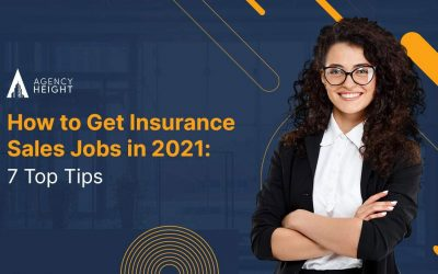 How to Get Insurance Sales Jobs in 2021: 7 Top Tips