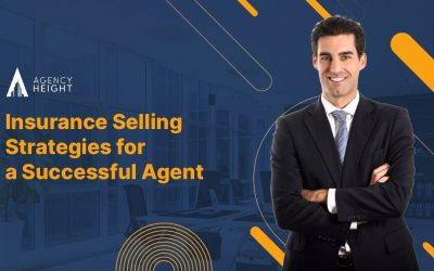 Insurance Selling Strategies for a Successful Agent