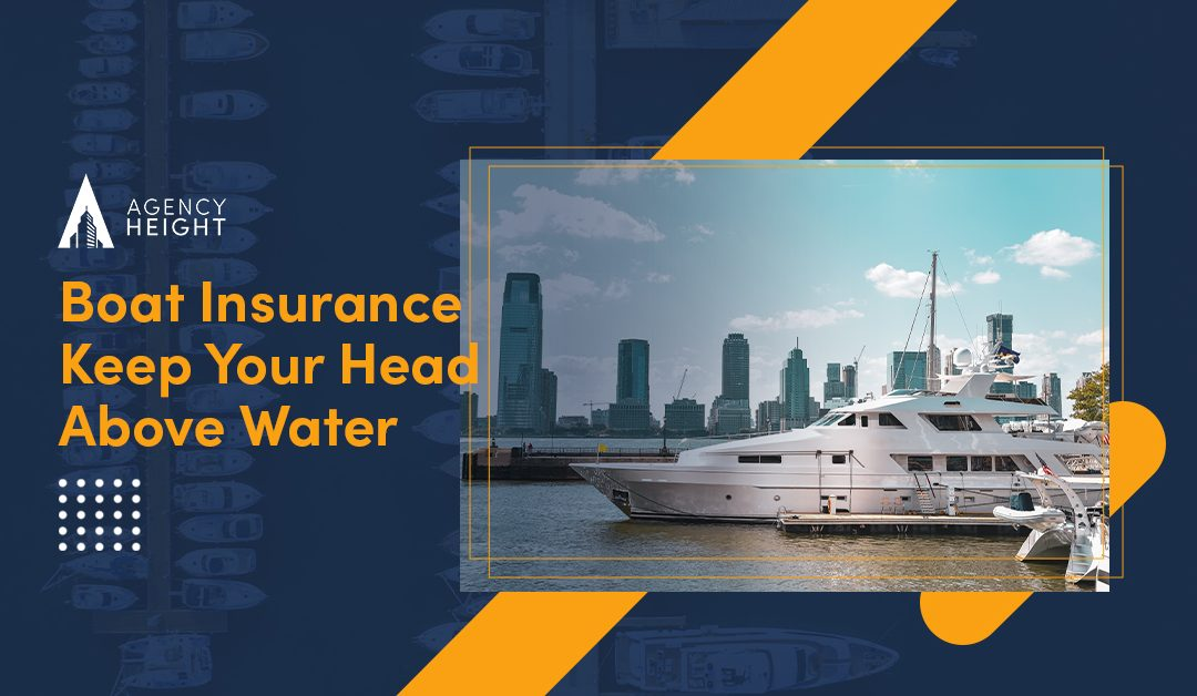 Boat Insurance: Everything You Need to Know