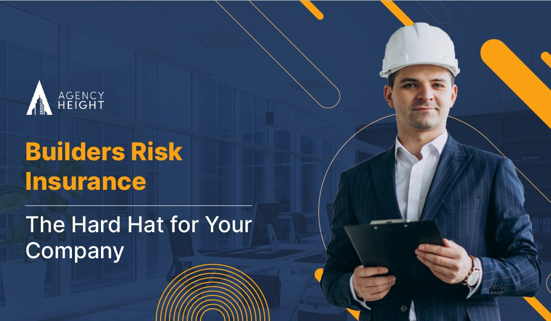 Builders Risk Insurance: Protection With A Hard Hat