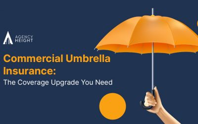 Commercial Umbrella Insurance: The Coverage You Need