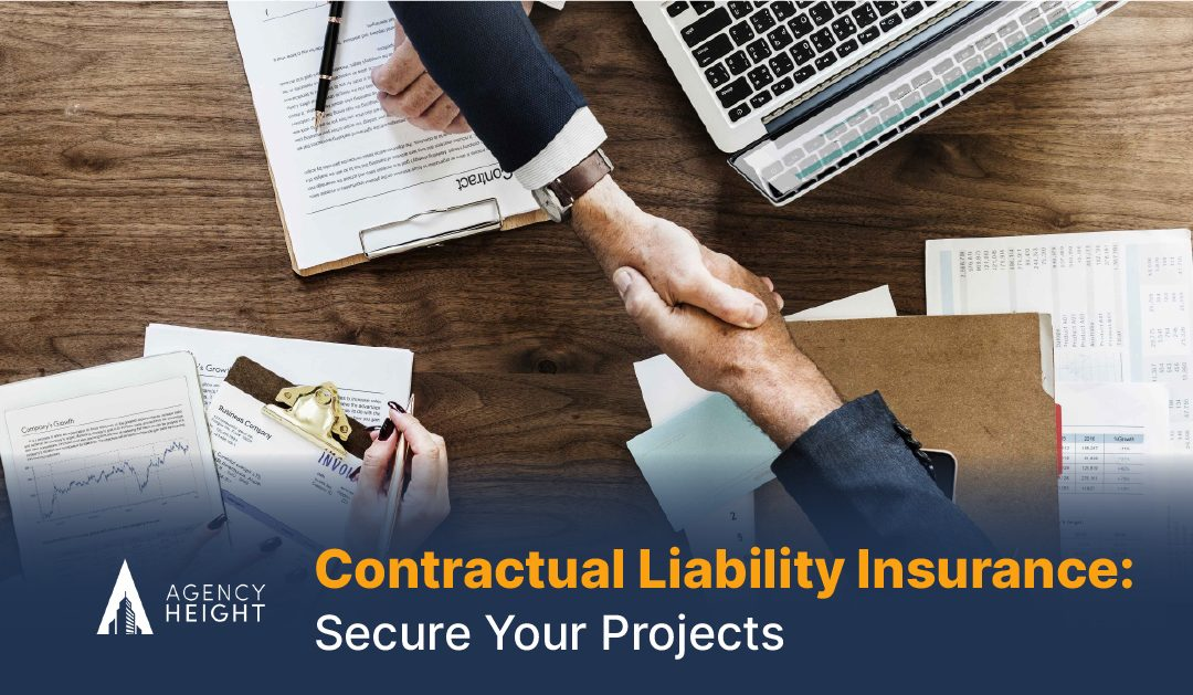 Contractual Liability Insurance: Secure Your Projects