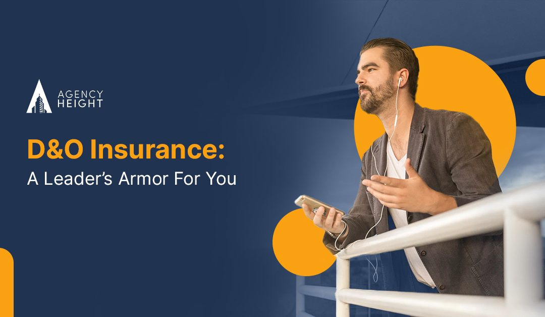 D&O Insurance: A Leader's Armor for You