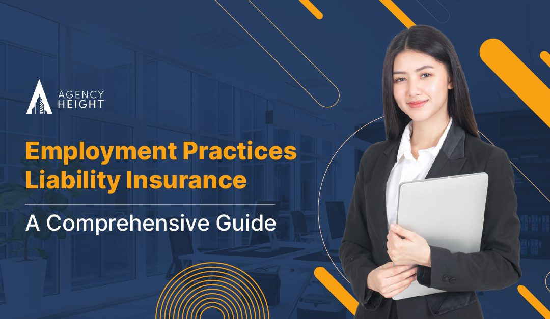 Employment Practices Liability Insurance: A Comprehensive Guide