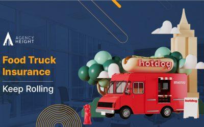 Food Truck Insurance: Keep Rolling