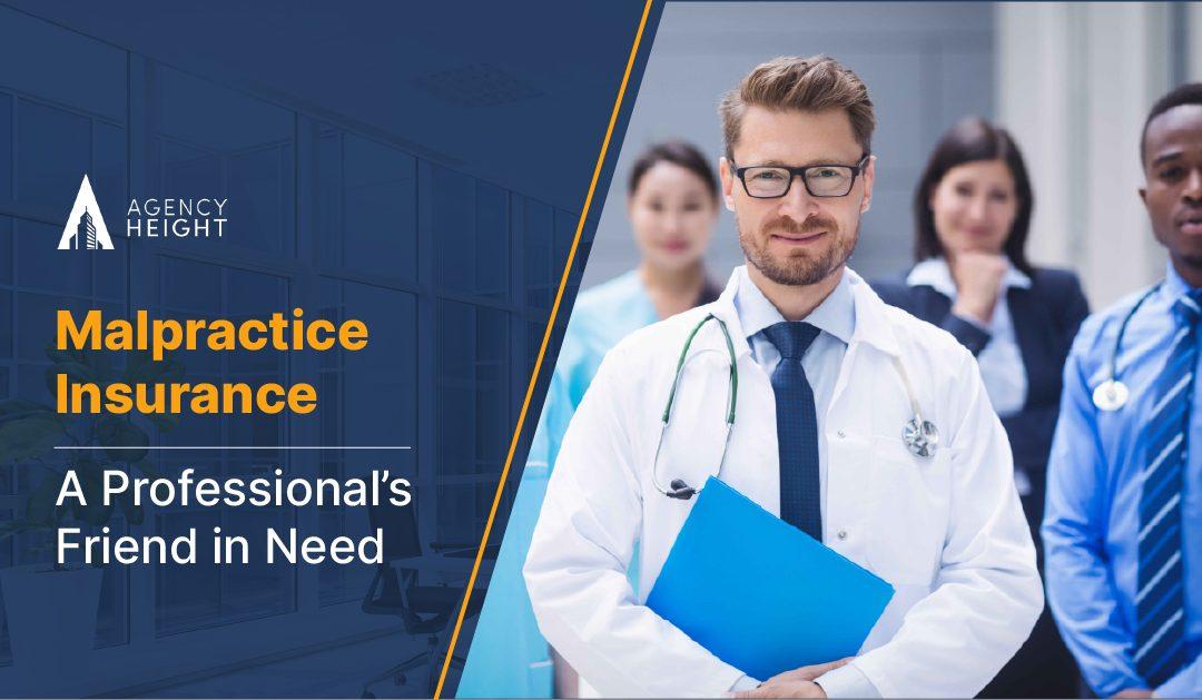 Malpractice Insurance: A Professional's Friend in Need