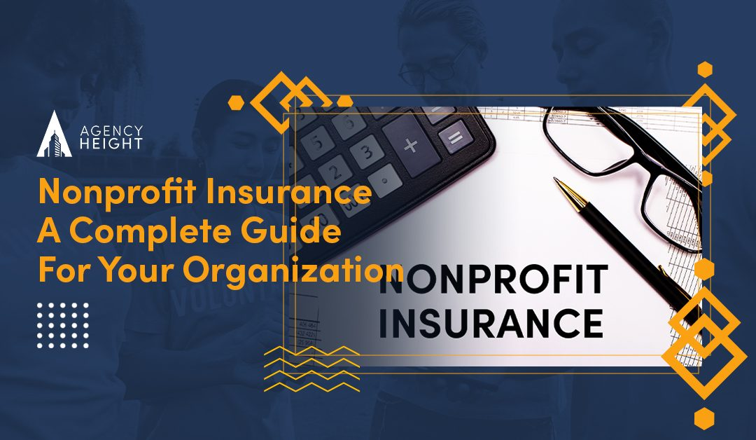 Nonprofit Insurance: A Guide for Complete Coverage