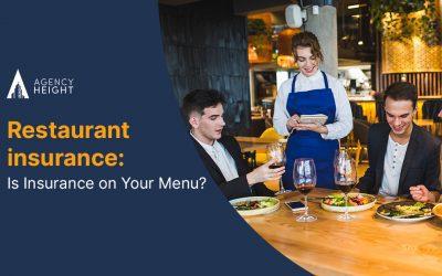 Restaurant Insurance: Insurance On The Menu!