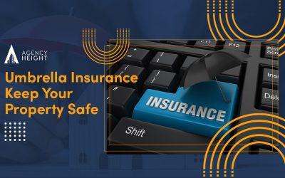 Umbrella Insurance: Keep Your Property Safe