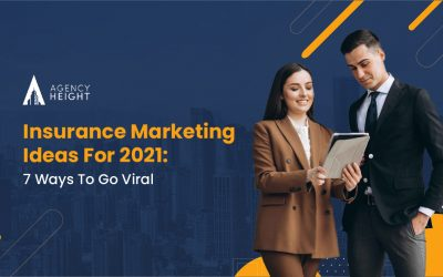 Insurance Marketing Ideas For 2021: 7 Ways To Go Viral